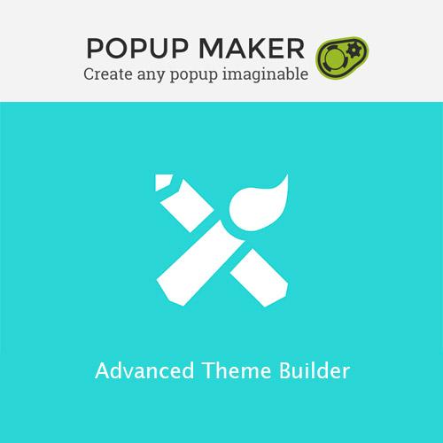 Popup Maker Advanced Theme Builder