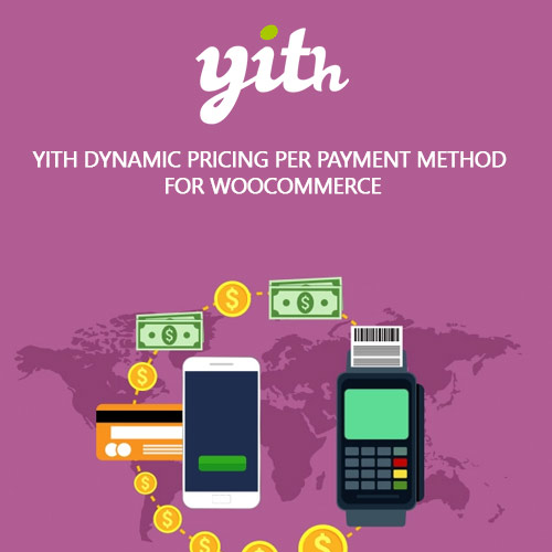 YITH Dynamic Pricing per Payment Method for WooCommerce Premium