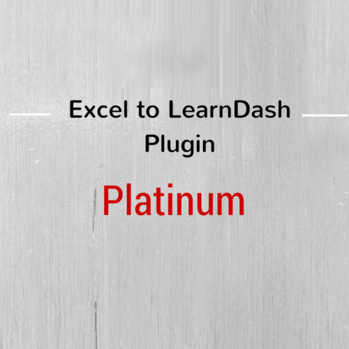 Excel to LearnDash Quiz Import Platinum Edition Plugin