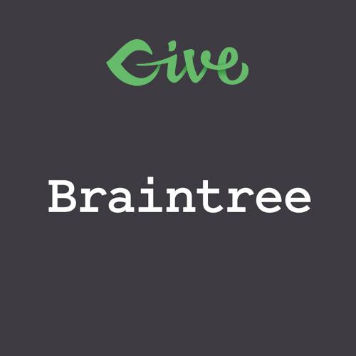 Give – Braintree Gateway
