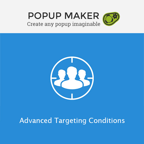 Popup Maker – Advanced Targeting Conditions
